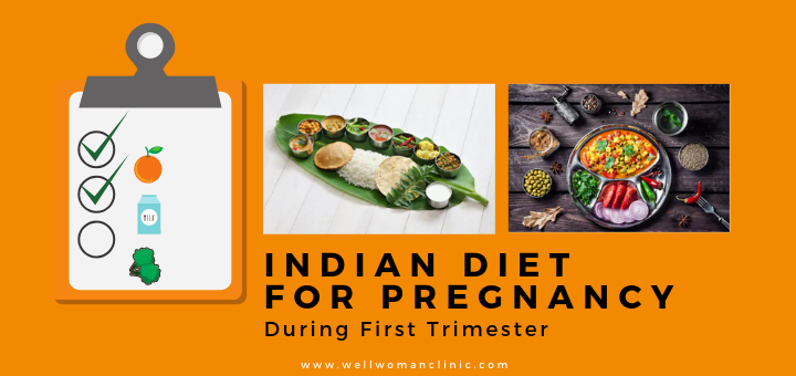 INDIAN DIET FOR PREGNANCY During first Trimester